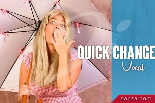 Show Quick Change Vocal