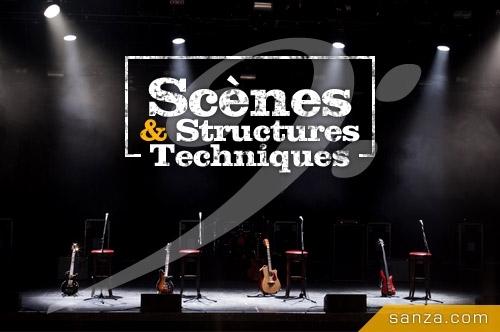 Scènes & Structures Techniques