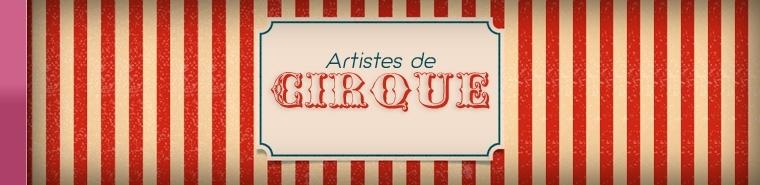 Artistes de Cirque   Agence SANZA, Animation Evénementielle