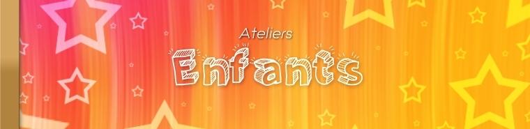 Ateliers et activités Enfants - Agence SANZA, Animation Evénementielle